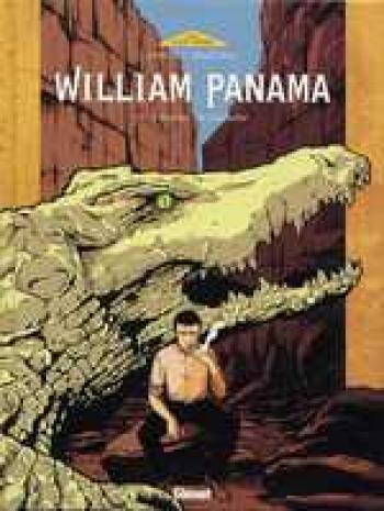 Couverture de l'album William Panama - 2. L'Instant du Crocodile