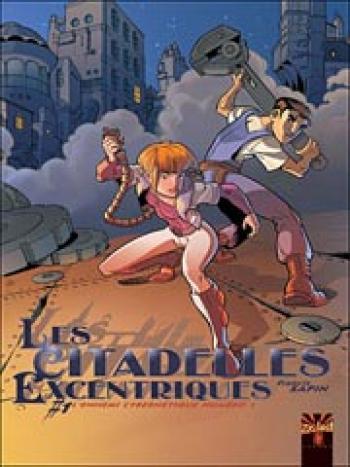 Couverture de l'album Les citadelles excentriques - 1. L'ennemi cybernétique numéro 1