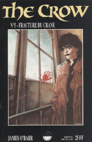 Couverture de l'album The Crow - 5. Fracture du crane