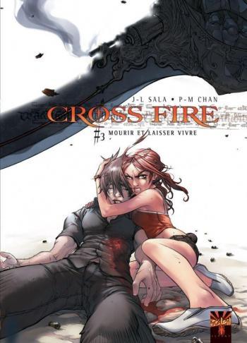 Couverture de l'album Cross Fire - 3. Mourir et laisser vivre