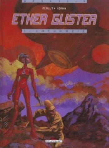 Couverture de l'album Ether Glister - 1. Catharzie