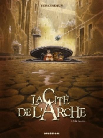 Couverture de l'album La Cité de l'Arche - 1. Ville lumière