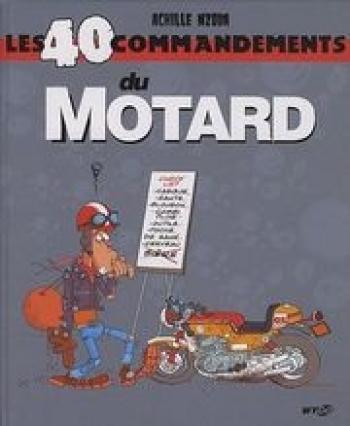 Couverture de l'album Les 40 commandements - 26. Les 40 commandements du motard