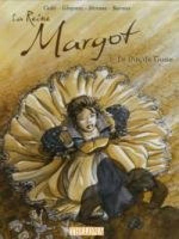 Couverture de l'album La Reine Margot - 1. Le duc de Guise