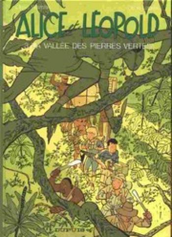 Couverture de l'album Alice et Léopold - 3. La vallée des pierres vertes