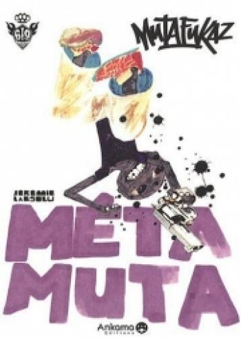 Couverture de l'album Mutafukaz - HS. Méta Muta