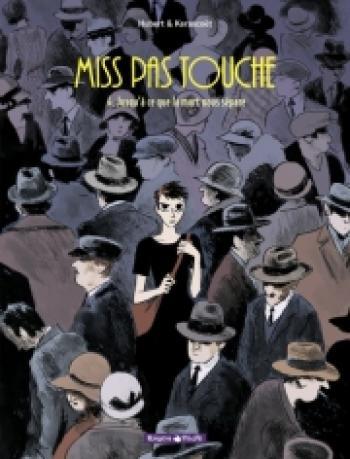 Couverture de l'album Miss Pas Touche - 4. Jusqu'à ce que la mort nous sépare
