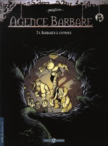 Couverture de l'album Agence Barbare - 4. Barbare à gourdes