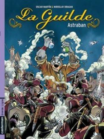 Couverture de l'album La guilde - 1. Astraban