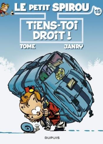 Couverture de l'album Le Petit Spirou - 15. Tiens-toi droit !
