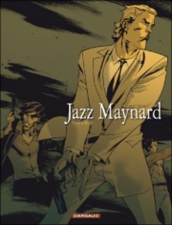 Couverture de l'album Jazz Maynard - 3. Envers et contre tout