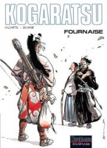 Couverture de l'album Kogaratsu - 11. Fournaise