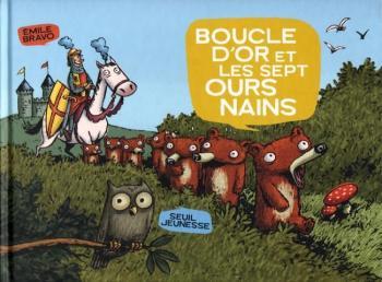 Couverture de l'album Les sept ours nains - 1. Boucle d'Or et les sept ours nains