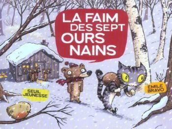 Couverture de l'album Les sept ours nains - 2. La faim des sept Ours Nains