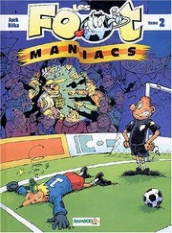Couverture de l'album Les Foot Maniacs - 2. Les foot-maniacs, Tome 2
