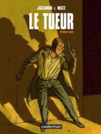 Couverture de l'album Le Tueur - INT. Premier Cycle - Tome 1