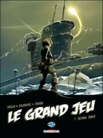 Couverture de l'album Le grand jeu - 1. Ultima Thulé