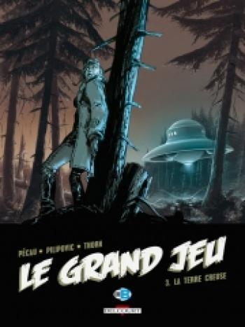Couverture de l'album Le grand jeu - 3. La terre creuse