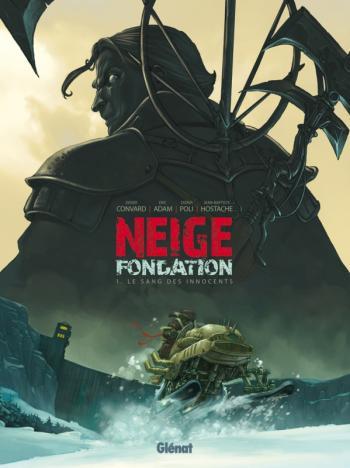 Couverture de l'album Neige Fondation - 1. Le sang des innocents