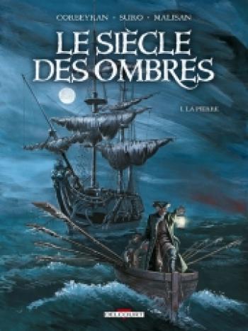Couverture de l'album Le Siècle des ombres - 1. La Pierre