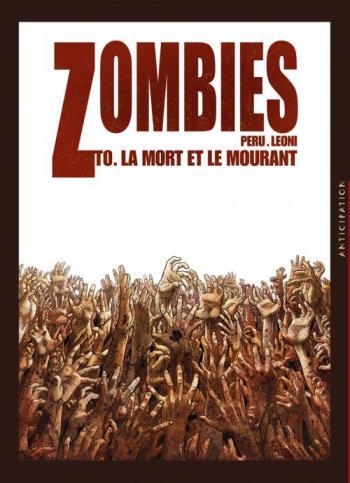 Couverture de l'album Zombies - 0. La Mort et le Mourant