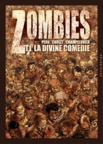 Couverture de l'album Zombies - 1. La Divine Comédie