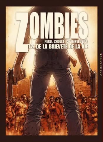 Couverture de l'album Zombies - 2. De la brièveté de la vie