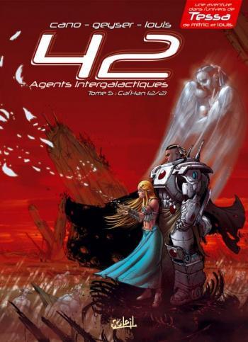 Couverture de l'album 42 Agents intergalactiques - 5. Cal'Han, Tome 2 : Âmes Soeurs