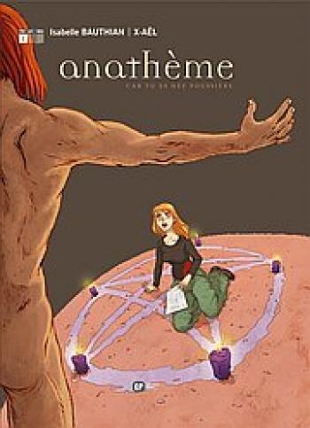 Couverture de l'album Anathème - 1. Car tu es née poussière