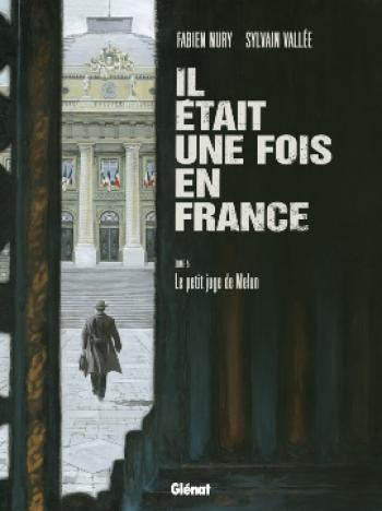 Couverture de l'album Il était une fois en France - 5. Le Petit Juge de Melun