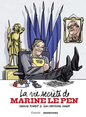 Couverture de l'album La Vie secrète de Marine Le Pen (One-shot)