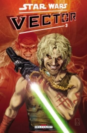 Couverture de l'album Star Wars - Vector - 3. Tome 3
