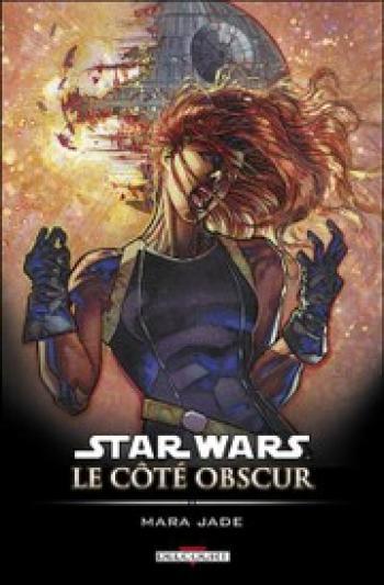 Couverture de l'album Star Wars - Le Côté obscur - 6. Mara Jade