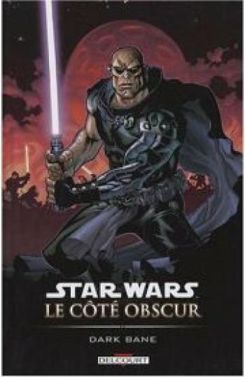 Couverture de l'album Star Wars - Le Côté obscur - 9. Dark Bane