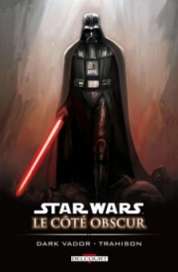 Couverture de l'album Star Wars - Le Côté obscur - 11. Trahison