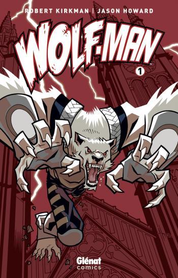 Couverture de l'album Wolf-Man - 1. Tome 1