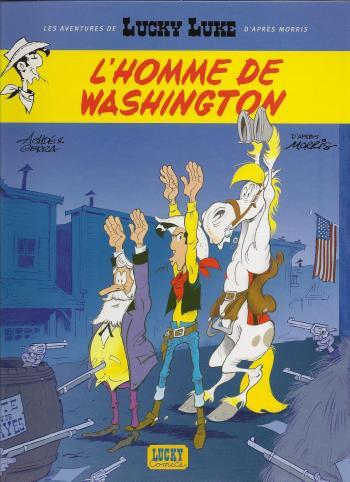 Couverture de l'album Les Aventures de Lucky Luke d'après Morris - 3. L'Homme de Washington