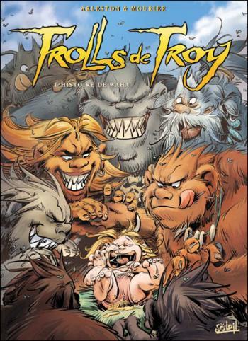 Couverture de l'album Trolls de Troy - 14. L'histoire de Waha