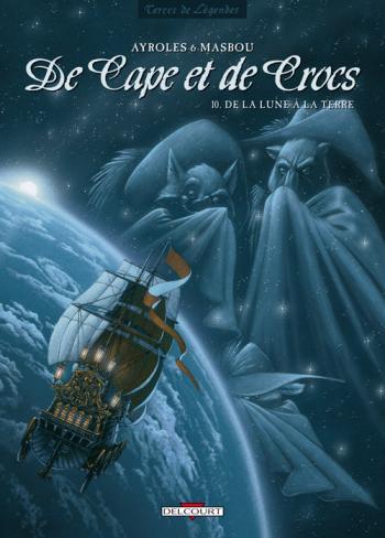 Couverture de l'album De cape et de crocs - 10. De la lune à la terre