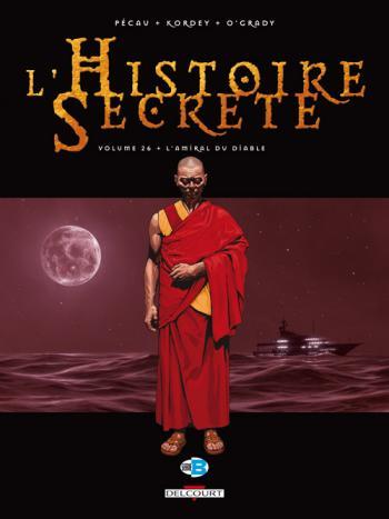 Couverture de l'album L'Histoire secrète - 26. L'Amiral du diable
