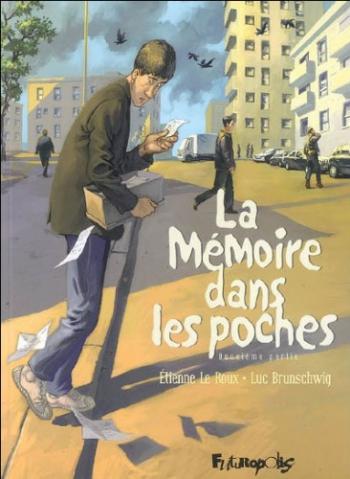 Couverture de l'album La Mémoire dans les poches - 2. La Mémoire dans les poches - Deuxième Partie
