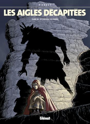 Couverture de l'album Les Aigles décapitées - 24. Le Château du diable