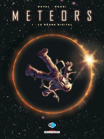 Couverture de l'album Meteors - 1. Le règne digital