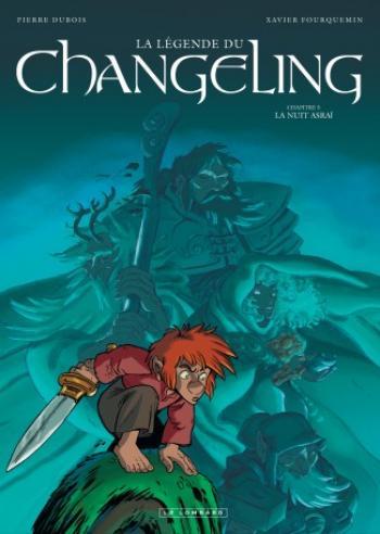 Couverture de l'album La légende du Changeling - 5. La Nuit Asrai