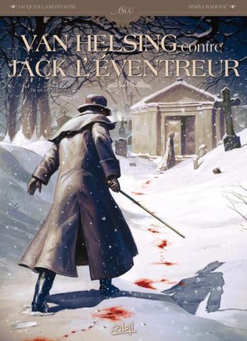 Couverture de l'album Van Helsing Contre Jack l'Eventreur - 1. Tu as vu le Diable