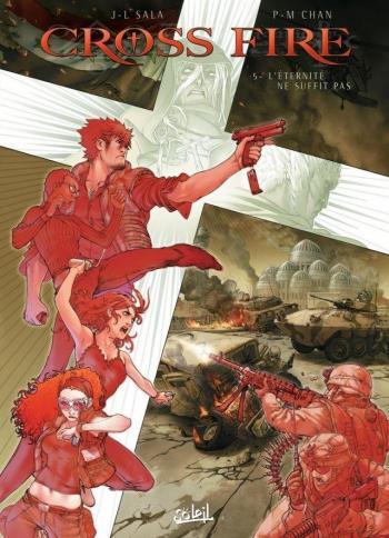 Couverture de l'album Cross Fire - 5. L'éternité ne suffit pas