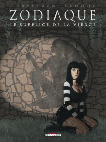 Couverture de l'album Zodiaque - 6. Le Supplice de la Vierge
