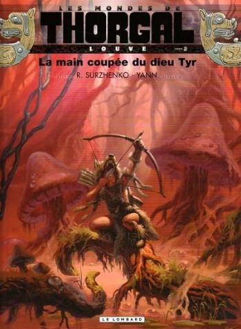 Couverture de l'album Les Mondes de Thorgal - Louve - 2. La Main coupée du dieu Tyr