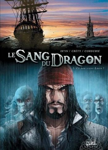 Couverture de l'album Le Sang du dragon - 5. Ce bon vieux Louis !