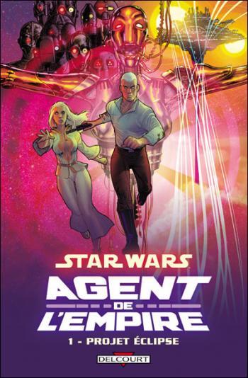 Couverture de l'album Star Wars - Agent de l'Empire - 1. Projet éclipse